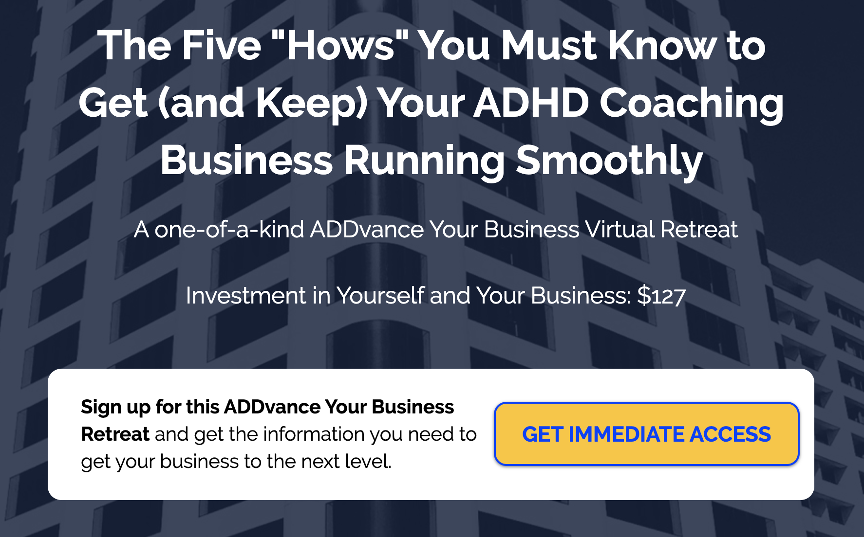 """The five """"How's"""" you must know to get (and keep) your ADHD coaching business running smoothly."""