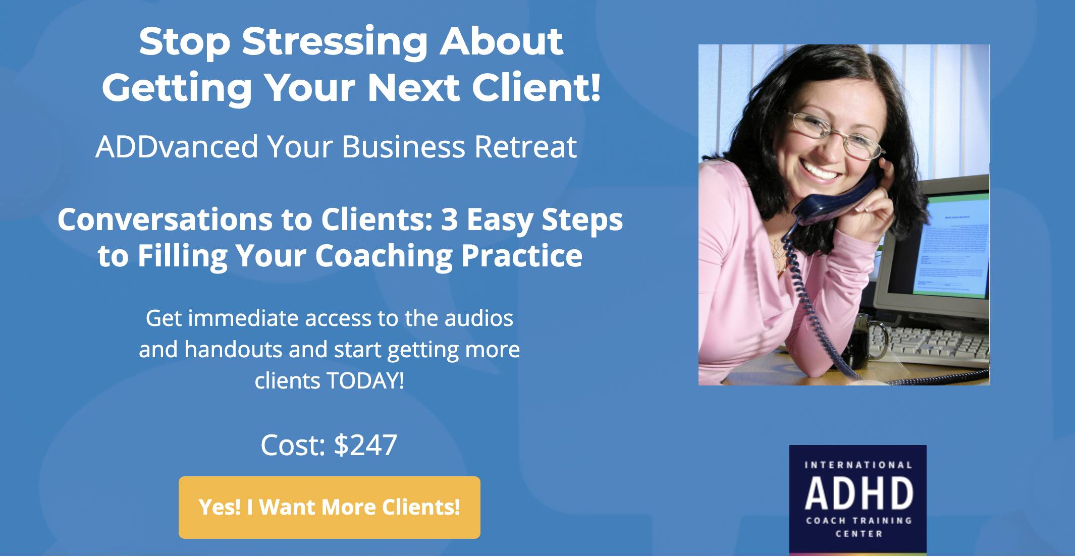 Conversations to Clients: There is a system so you can stop stressing about getting your next client! Learn the tried and true proven, 3 steps to go from a simple conversation to enrolling a new client.