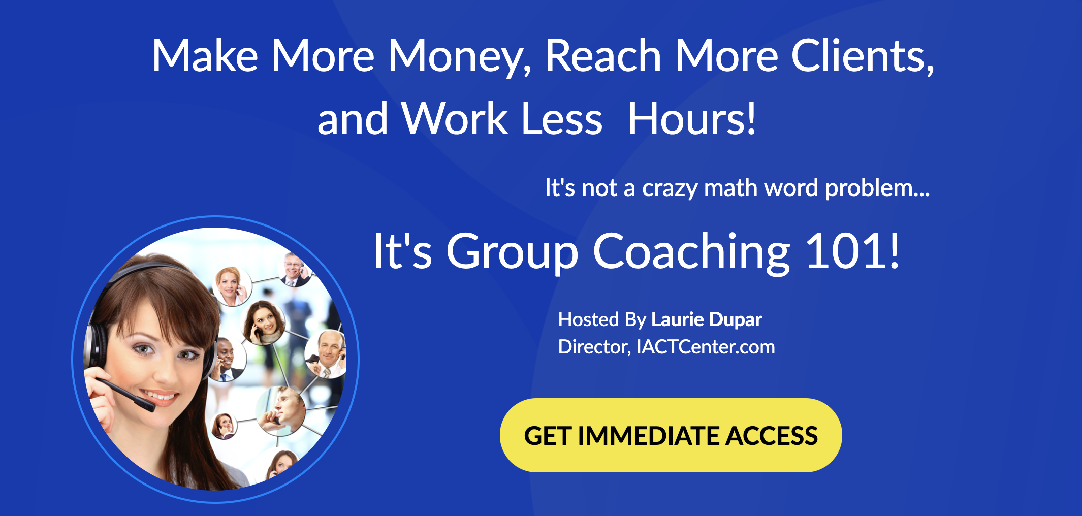 Get the specifics of who, when, what, and how of adding group coaching to your business.